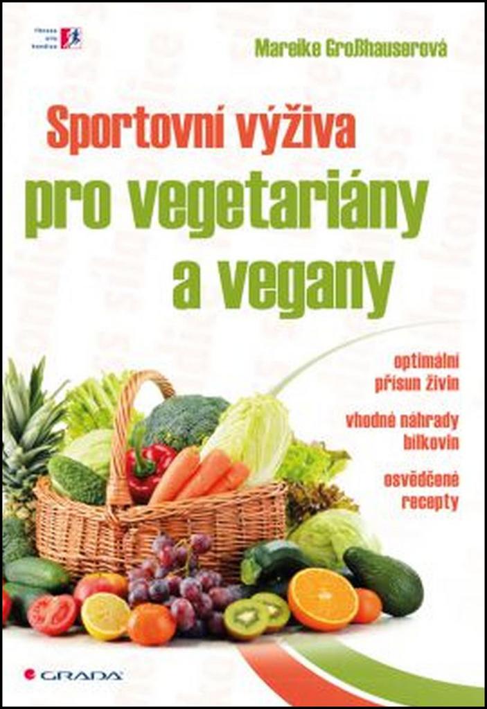 Sportovní výživa pro vegetariány a vegany - Mareike Grosshauser