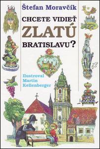 Obrázok Chcete vidieť zlatú Bratislavu?