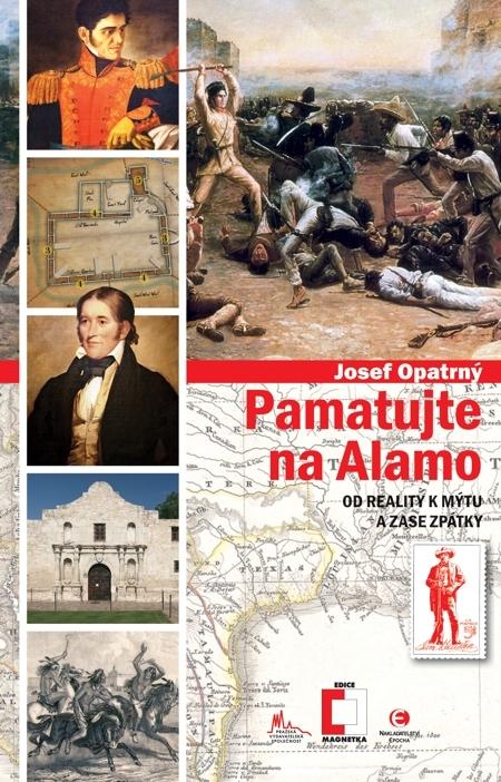 Pamatujte na Alamo - Josef Opatrný