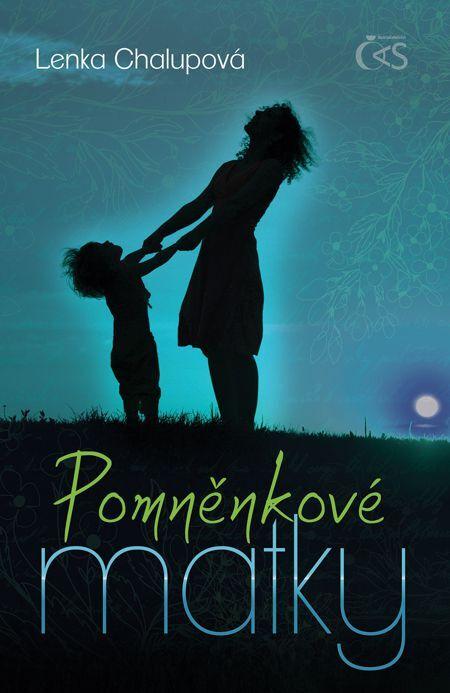 Pomněnkové matky - Lenka Chalupová