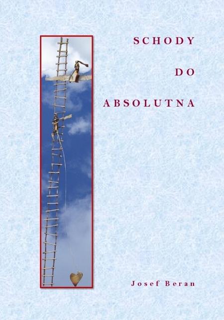 Schody do absolutna - Josef Beran