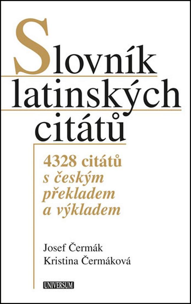 Slovník latinských citátů - Kristina Čermáková, Josef Čermák