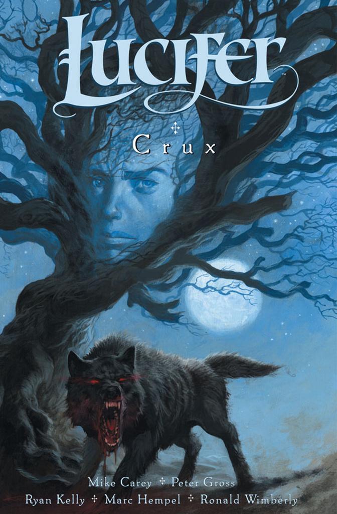 Lucifer Crux - Mike Carey