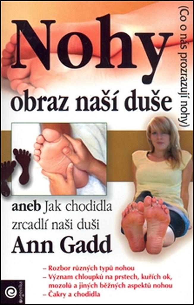 Nohy Obraz naší duše - Ann Gadd