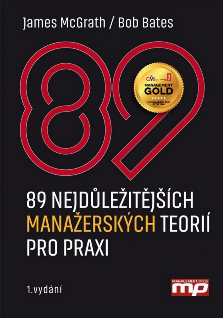 89 nejdůležitějších manažerských teorií pro praxi - Bob Bates, James McGrath