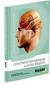 Obrázok Diferenciální diagnostika v psychiatrii, dermatologii a očním lékařství