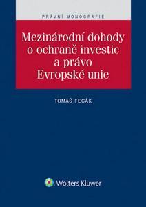 Obrázok Mezinárodní dohody o ochraně investic a právo Evropské unie