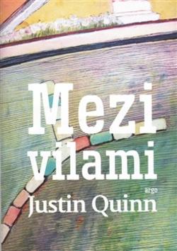 Mezi vilami - Justin Quinn