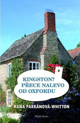 Obrázok Kingston? Přece nalevo od Oxfordu