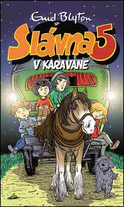 Obrázok Slávna 5 v karavane (Slávna päťka 5)