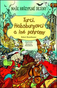Obrázok Turci, Habsburgovci a iné pohromy