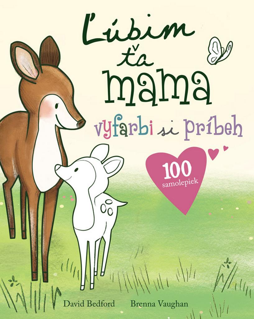Ľúbim ťa mama - David Bedford, Brenna Vaughan