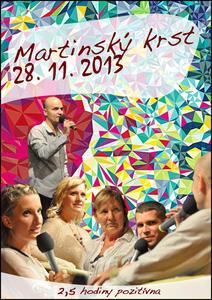 Obrázok Hiraxova prednáška a martinský krst z 28. 11. 2013