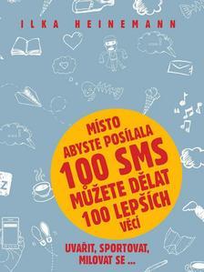 Obrázok Místo abyste posílala 100 SMS můžete dělat 100 lepších věcí