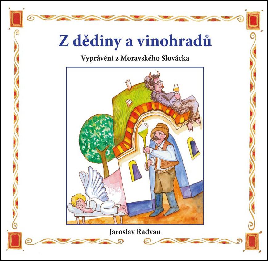 Z dědiny a vinohradů - Jaroslav Radvan