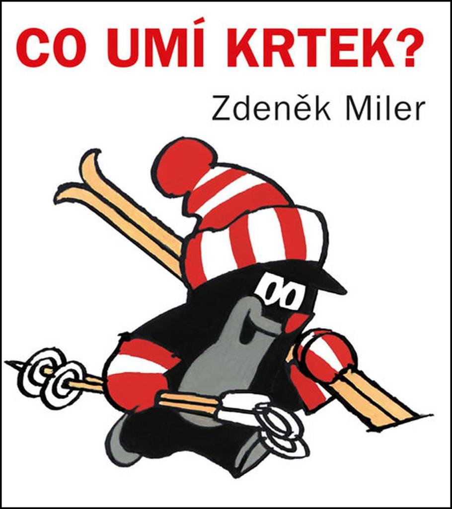 Co umí Krtek? - Zdeněk Miler