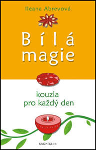 Obrázok Bílá magie Kouzla pro každý den