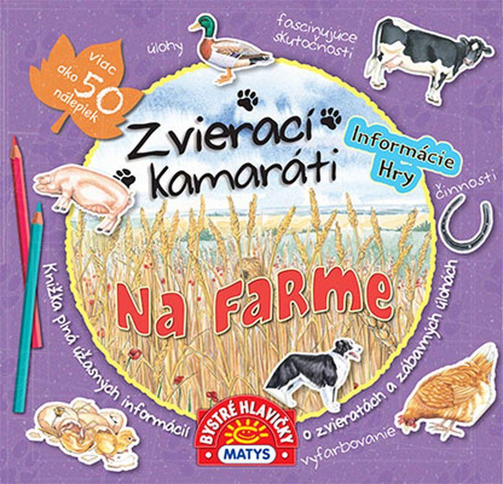 Zvierací kamaráti Na farme