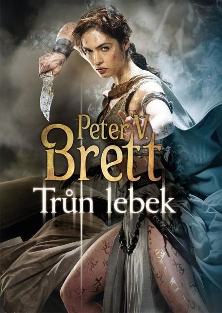 Trůn lebek - Peter V. Brett