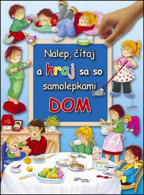 Obrázok Nalep, čítaj a hraj sa so samolepkami Dom