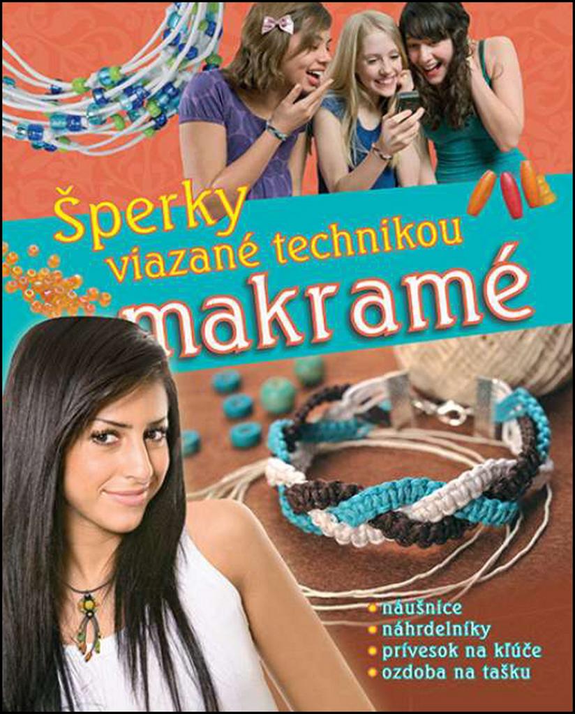 Šperky viazané technikou makramé