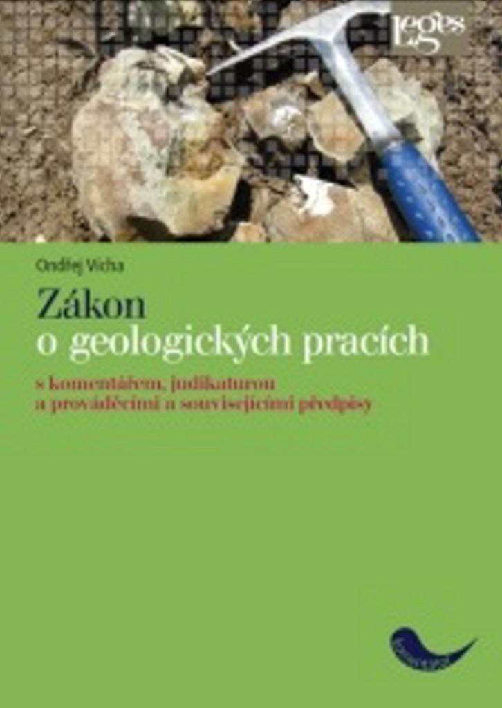 Zákon o geologických pracích - JUDr. Ondřej Vícha Ph.D.