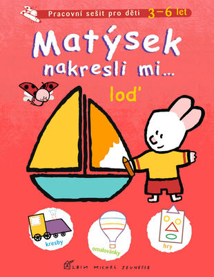Obrázok Matýsek nakresli mi … loď