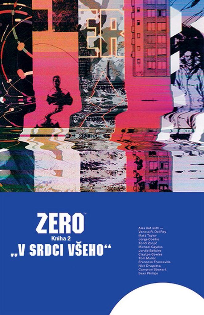 Zero V srdci všeho - Aleš Kot