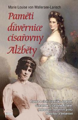 Obrázok Paměti důvěrnice císařovny Alžběty