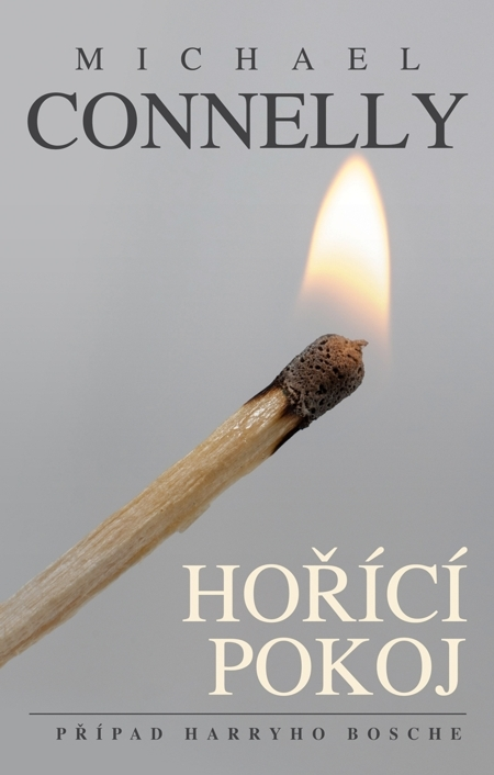 Hořící pokoj - Michael Connelly