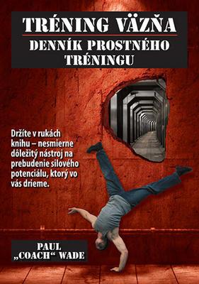 Obrázok Tréning väzňa Denník prostného tréningu