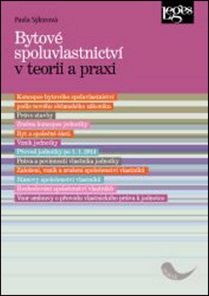 Bytové spoluvlastnictví v teorii a praxi - Pavla Sýkorová