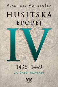 Obrázok Husitská epopej IV 1438-1449