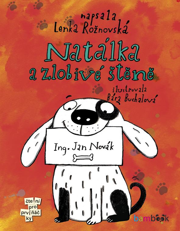 Natálka a zlobivé štěně - Lenka Rožnovská, Bára Buchalová