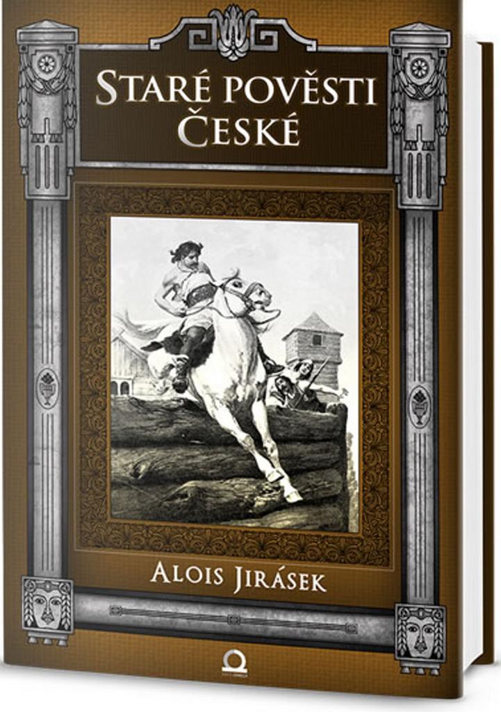 Staré pověsti české - Alois Jirásek