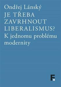 Obrázok Je třeba zavrhnout liberalismus?