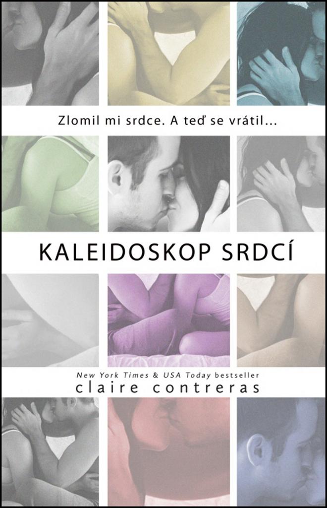 Kaleidoskop srdcí - Claire Contreras