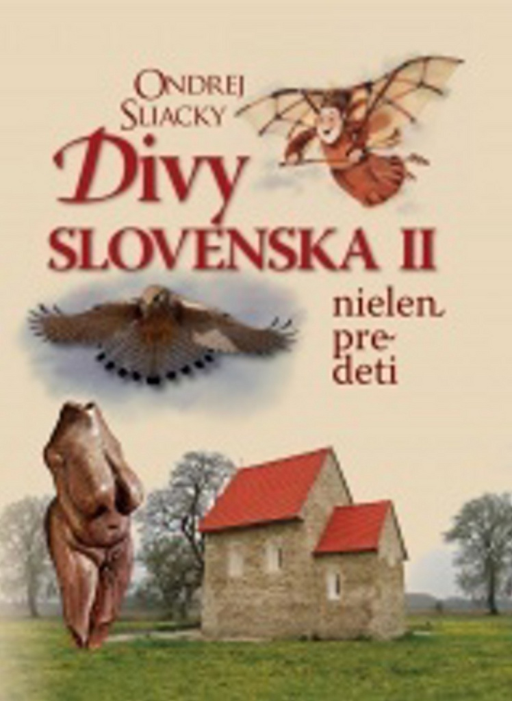 Divy Slovenska II - Ondrej Sliacky