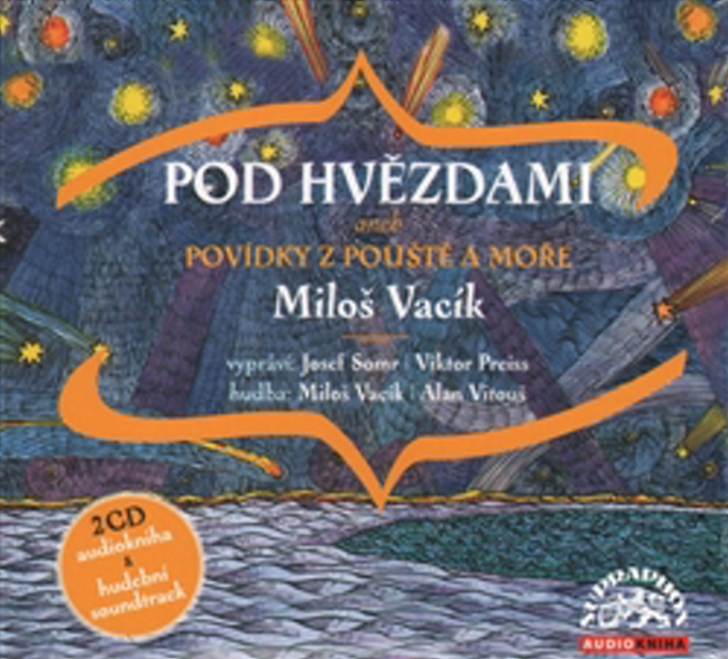 Pod hvězdami - Miloš Vacík