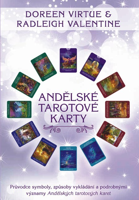 Andělské tarotové karty - Radleigh Valentine, Doreen Virtue