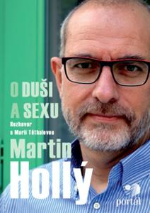 Obrázok Martin Hollý O duši a sexu