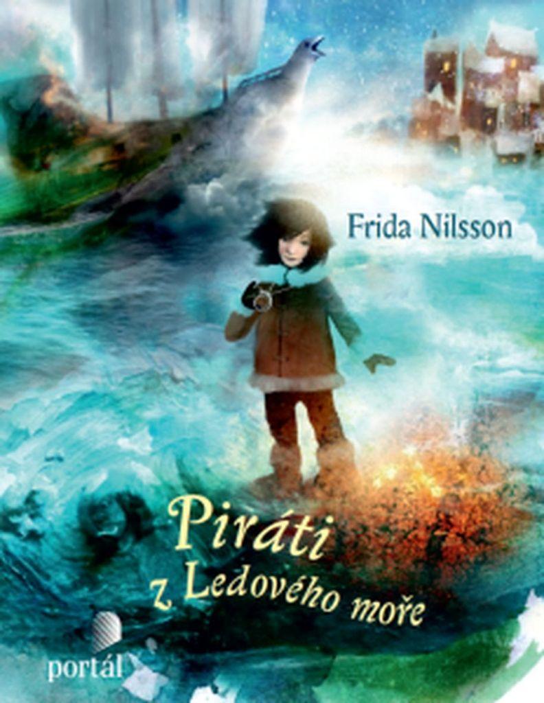 Piráti z Ledového moře - Frida Nilsson