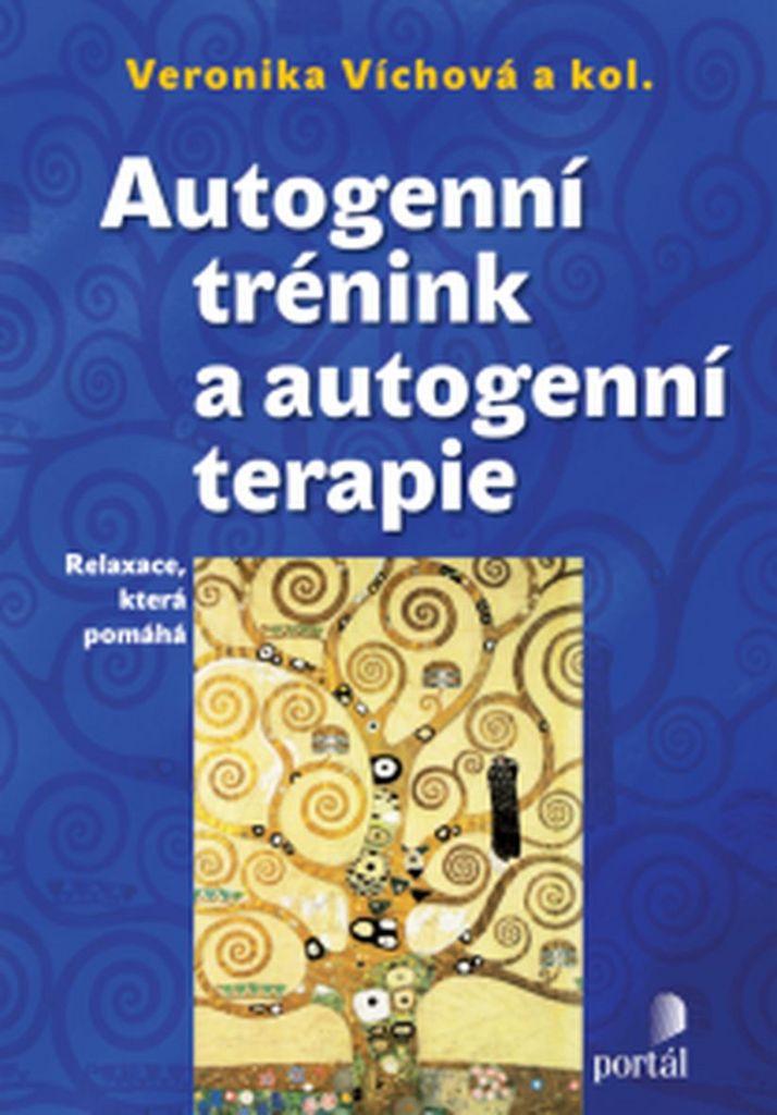 Autogenní trénink a autogenní terapie - Veronika Víchová