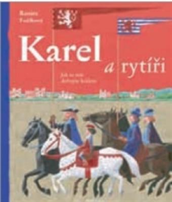 Obrázok Karel a rytíři