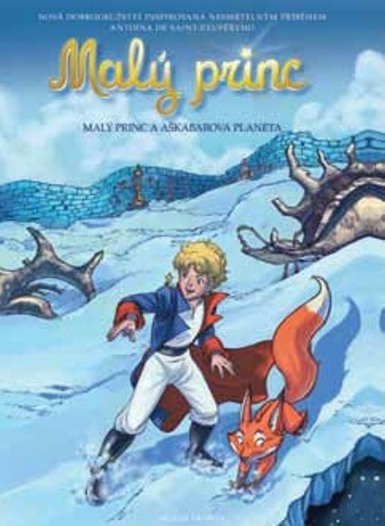Malý princ a Aškabarova planeta - Antoine de Saint-Exupéry