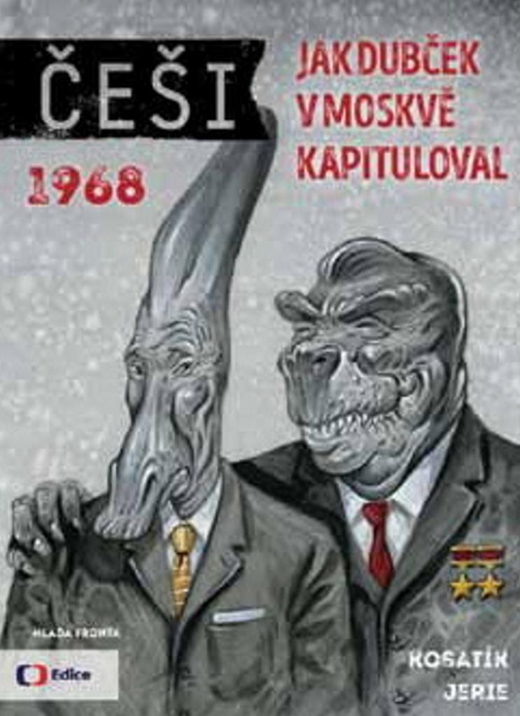 Češi 1968 - Pavel Kosatík, Karel Jerie