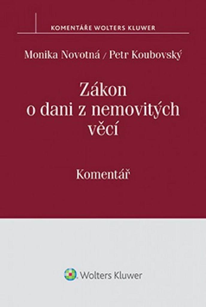 Zákon o dani z nemovitých věcí - Monika Novotná, Petr Koubovský