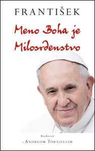 Obrázok František: Meno Boha je Milosrdenstvo