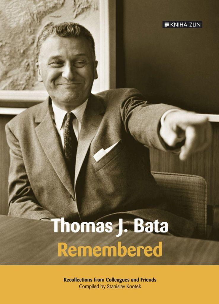 Thomas J. Bata - Stanislav Knotek
