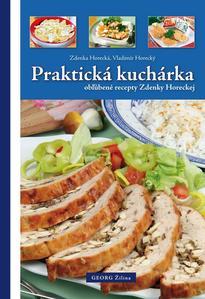 Obrázok Praktická kuchárka obľúbené recepty Zdenky Horeckej
